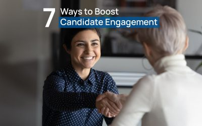 7 Ways to Boost your Candidate Engagement