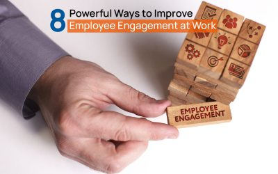 8 Powerful Ways to Improve Employee Engagement at Work